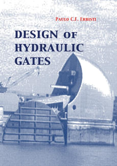 Design of Hydraulic Gates book cover