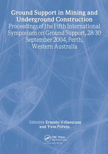 Ground Support in Mining and Underground Construction Proceedings of the Fifth International Symposium on Ground Support, Perth, Australia, 28-30 September 2004 book cover