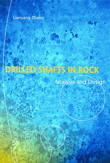 Drilled Shafts in Rock Analysis and Design book cover