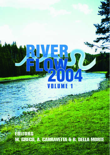 River Flow 2004 Proceedings of the Second International Conference on Fluvial Hydraulics, 23-25 June 2004, Napoli, Italy, Two Volme Set book cover