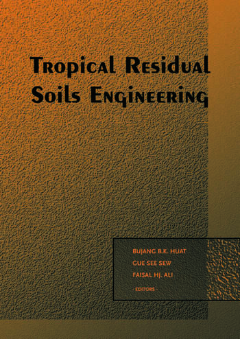 Tropical Residual Soils Engineering book cover