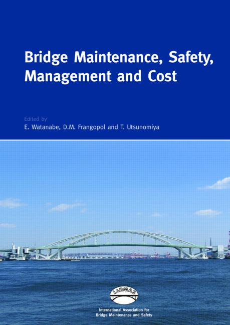 Bridge Maintenance, Safety, Management and Cost Proceedings of the 2nd International Conference on Bridge Maintenance, Safety and Management, 18-22 October 2004, Kyoto, Japan; Set of Book and CD-ROM book cover