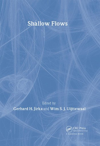 Shallow Flows Research Presented at the International Symposium on Shallow Flows, Delft, Netherlands, 2003 book cover