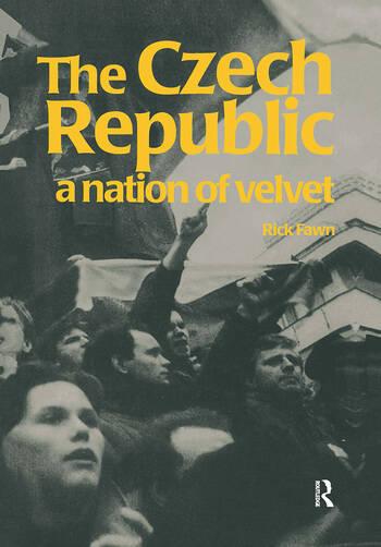 The Czech Republic A Nation of Velvet book cover