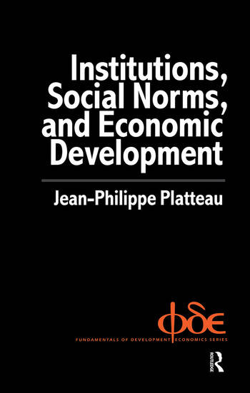 Institutions, Social Norms and Economic Development book cover