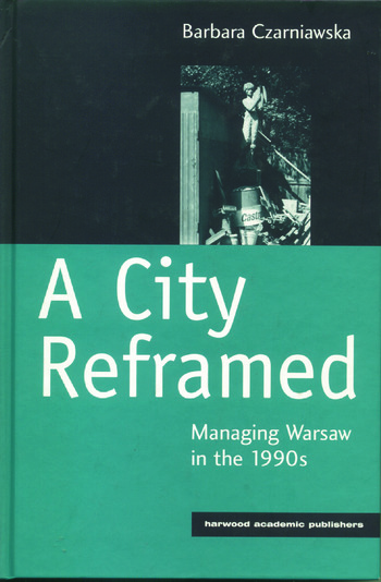 A City Reframed Managing Warsaw in the 1990's book cover