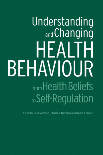 Understanding and Changing Health Behaviour From Health Beliefs to Self-Regulation book cover