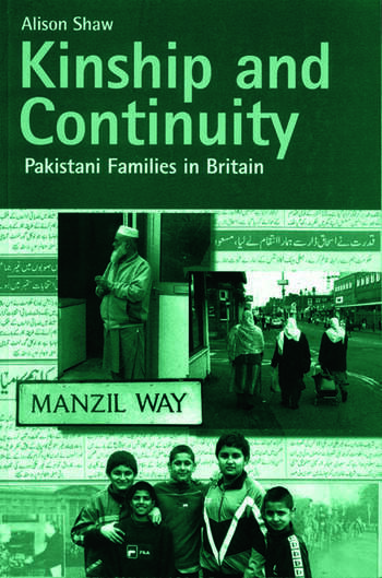 Kinship and Continuity Pakistani Families in Britain book cover