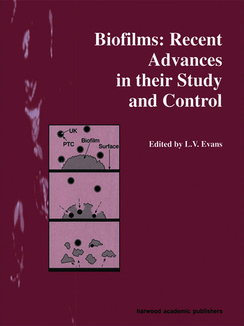 Biofilms Recent Advances in their Study and Control book cover
