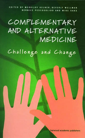 Complementary and Alternative Medicine Challenge and Change book cover