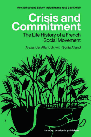 Crisis and Commitment the Life History of a French Social Movement book cover