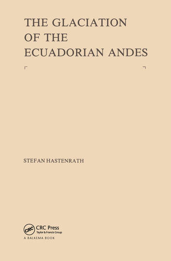 The Glaciation of the Ecuadorian Andes book cover