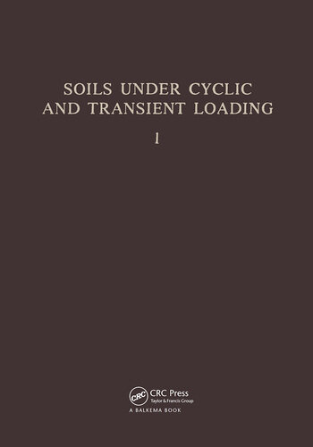 Soils Under Cyclic and Transient Loading, volume 1 Proceedinsg of the Internaional Symposium, Swansea, 7-11 January 1980, 2 volumes book cover