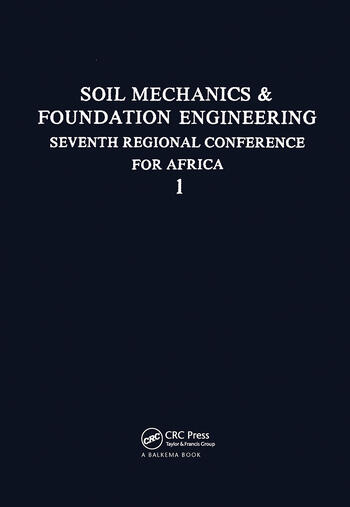 7th Regional African Conference on Soil Mechanics, volume 1 Proceedings of the 7th Regional African Conference on Soil Mechanics book cover