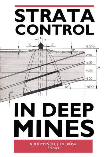 Strata Control in Deep Mines Proceedings of the 11th plenary scientific session of the International Bureau of Strata Mechanics, World Mining Congress, Novosibirsk, 5-9 June 1989 book cover