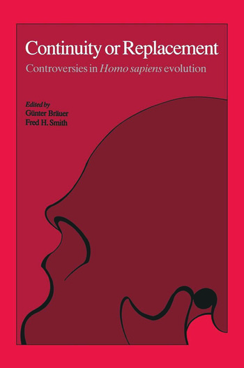 Continuity or Replacement Controversies in Homo Sapiens Evolution book cover