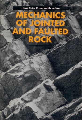 Mechanics of Jointed and Faulted Rock book cover