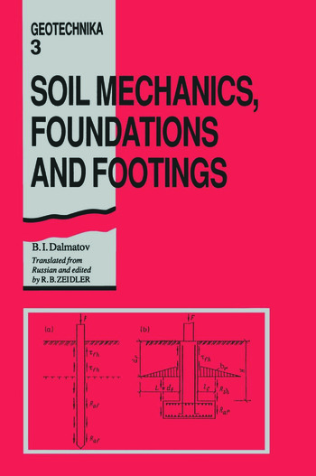 Soil Mechanics, Footings and Foundations Geotechnika - Selected Translations of Russian Geotechnical Literature 3 book cover