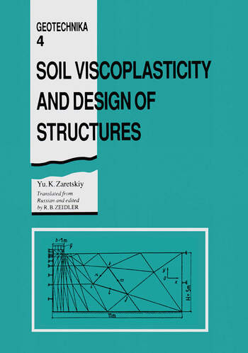 Soil Viscoplasticity and Design of Structures book cover
