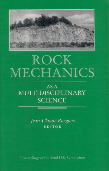 Rock Mechanics as a Multidisciplinary Science Proceedings of the 32nd U.S. Symposium book cover