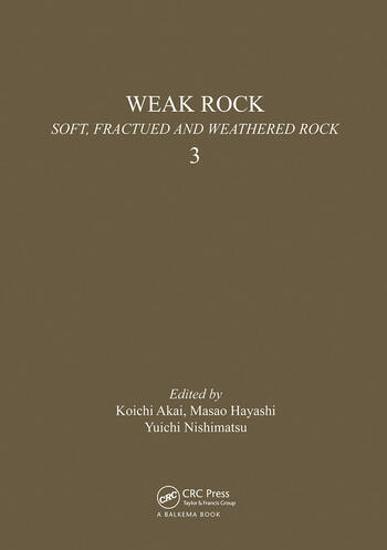 Weak rock: Soft, fractured & weathered rock, volume 3 Proceedings of the international symposium, Tokyo, 21-24 September 1981, 3 volumes book cover