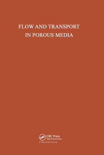 Flow and Transport in Porous Media Proceedings of Euromech 143, Delft, 2-4 September 1981 book cover