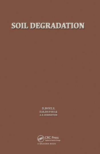 Soil Degradation Proceedings of the land use seminar on soil degradation, Wageningen, 13-15 October 1980 book cover