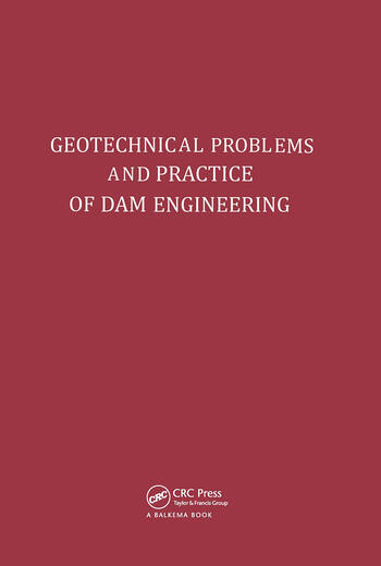 Geotechnical Problems and Practice of Dam Engineering book cover