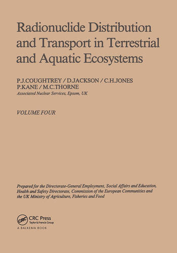 Radionuclide distribution and transport in terrestrial and aquatic ecosystems. Volume 4 A critical review of data (Prepared for the Commission of the European Communities) book cover