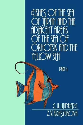 Fishes of the Sea of Japan and the Adjacent Areas of the Sea of Okhotsk and the Yellow Sea book cover