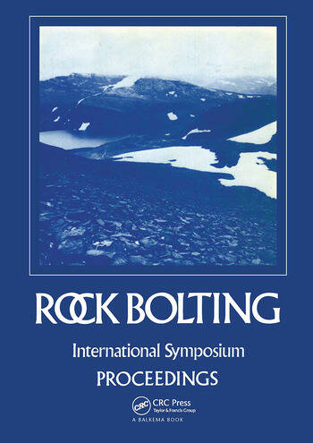 Rock bolting: Theory and application in mining and underground construction Proceedings of the international symposium, Abisko, Sweden, 28 August-2 September 1983 book cover