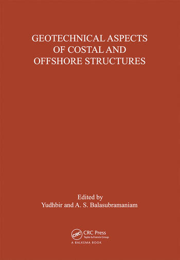 Geotechnical Aspects of Coastal and Offshore Structures Proceedings of the symposium, Bangkok, 14-18 December 1981 book cover