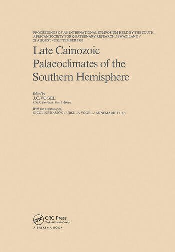 Late Cainozoic Palaeoclimates of the Southern Hemisphere book cover