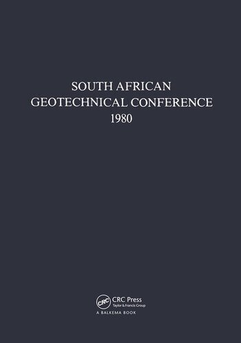 South African geotechnical conference, 1980 Supplement to the Proceedings of the 7th Regional Conference for Africa on Soil Mechanics & Foundation Engineering, held in Accra in June 1980 book cover