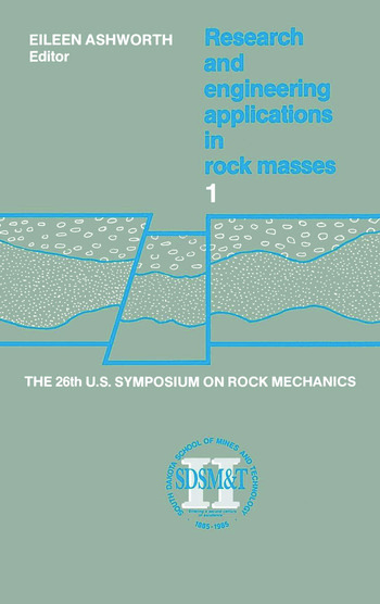 Proceedings of the 26th US Symposium on Rock Mechanics Proceedings of the 26th US Symposium on Rock Mechanics book cover