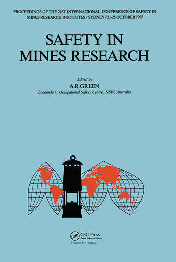 Safety in Mines Research 21st international conference of safety in mines research institutes, 21-25 October 1985, Sydney book cover
