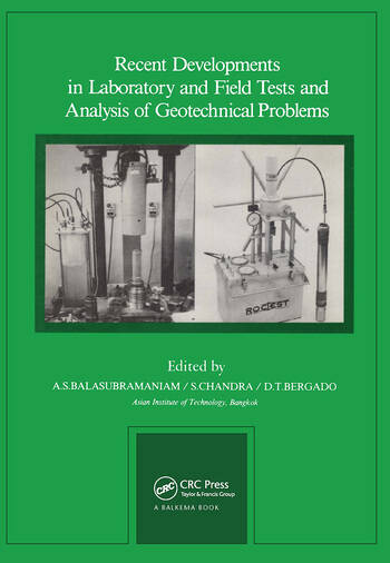 Recent Developments in Laboratory and Field Tests and Analysis of Geotechnical Problems Proceedings of international symposium, Bangkok, 6-9 December 1983 book cover