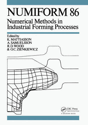 Numiform 86: Numerical Methods in Industrial Forming Processes Proceedings of the 2nd international conference, Gothenburg, 25-29 August 1986 book cover