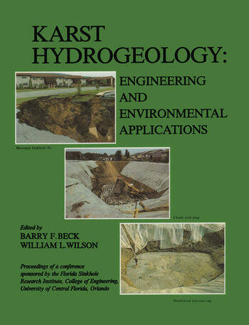 Karst Hydrogeology: Engineering and Environmental Applications Proceedings of the 2nd multidisciplinary conference on sinkholes & environmental impacts of karst, Orlando, 9-11 February 1987 book cover
