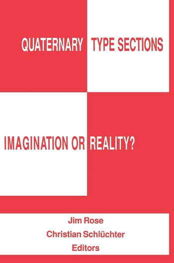 Quaternary Type Sections: Imagination or Reality? book cover