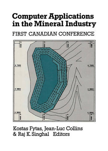 Computer Applications in the Mineral Industry Proceedings of the first Canadian conference, Quebec, 7-9 March 1988 book cover