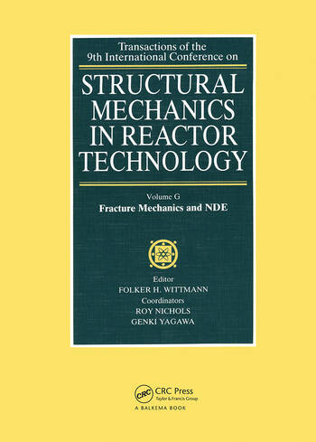 Structural Mechanics in Reactor Technology Fracture Mechanics and NDE book cover