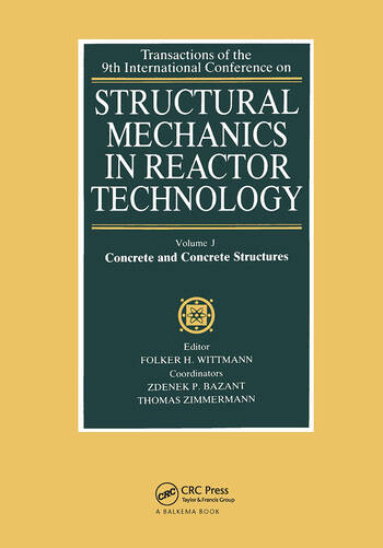 Structural Mechanics in Reactor Technology Extreme Loading and Response of Reactor Containments book cover