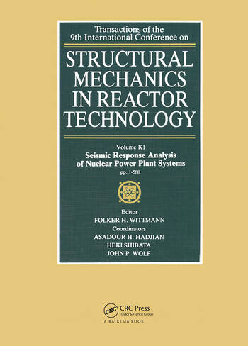 Structural Mechanics in Reactor Technology Seismic Response Analysis of Nuclear Power Plant Systems, Volume K1 book cover