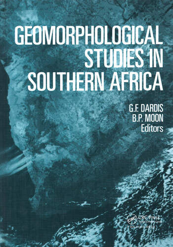 Geomorphological Studies in Southern Africa Proceedings of a symposium, Transkei, 8-11 April 1988 book cover
