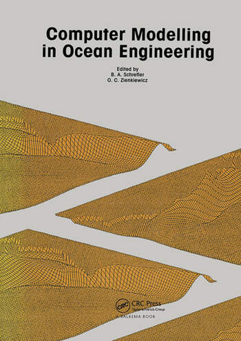Computer Modelling in Ocean Engineering Proceedings of the international conference, Venice, 19-21 September 1988 book cover
