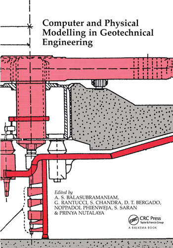 Computer and Physical Modelling in Geotechnical Engineering Proceedings of the international symposium, Bangkok, 3-6 December 1986 book cover