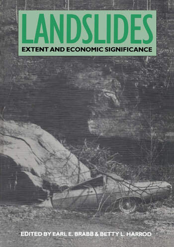 Landslides: Extent and Economic Significance Proceedings of the 28th international geologic congress symposium on landslides, Washington D.C., 17 July 1989 book cover