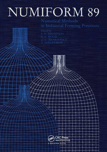 NUMIFORM 89: Numerical Methods in Industrial Forming Processes Proceedings of the 3rd international conference, Fort Collins, 26-30 June 1989 book cover