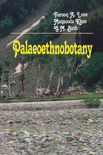 Palaeoethnobotany Plants and Ancient Man in Kashmir book cover